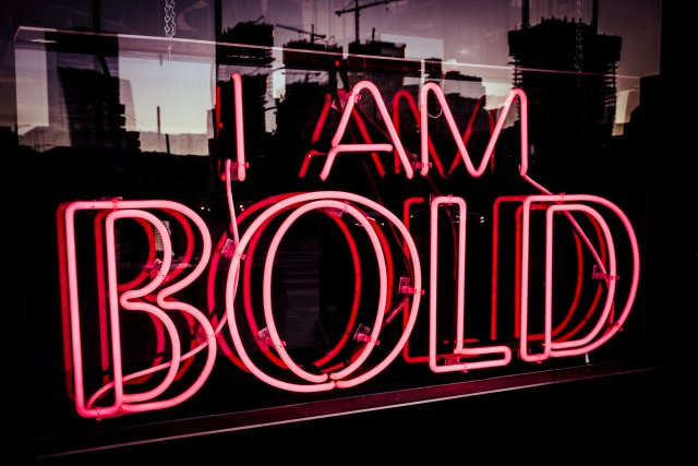 I Am Bold Branding Sign